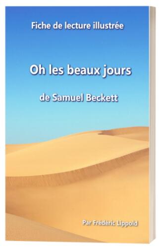 """Couverture de la fiche de lecture illustrée du livre """"Oh les beaux jours"""" de Samuel Beckett"""